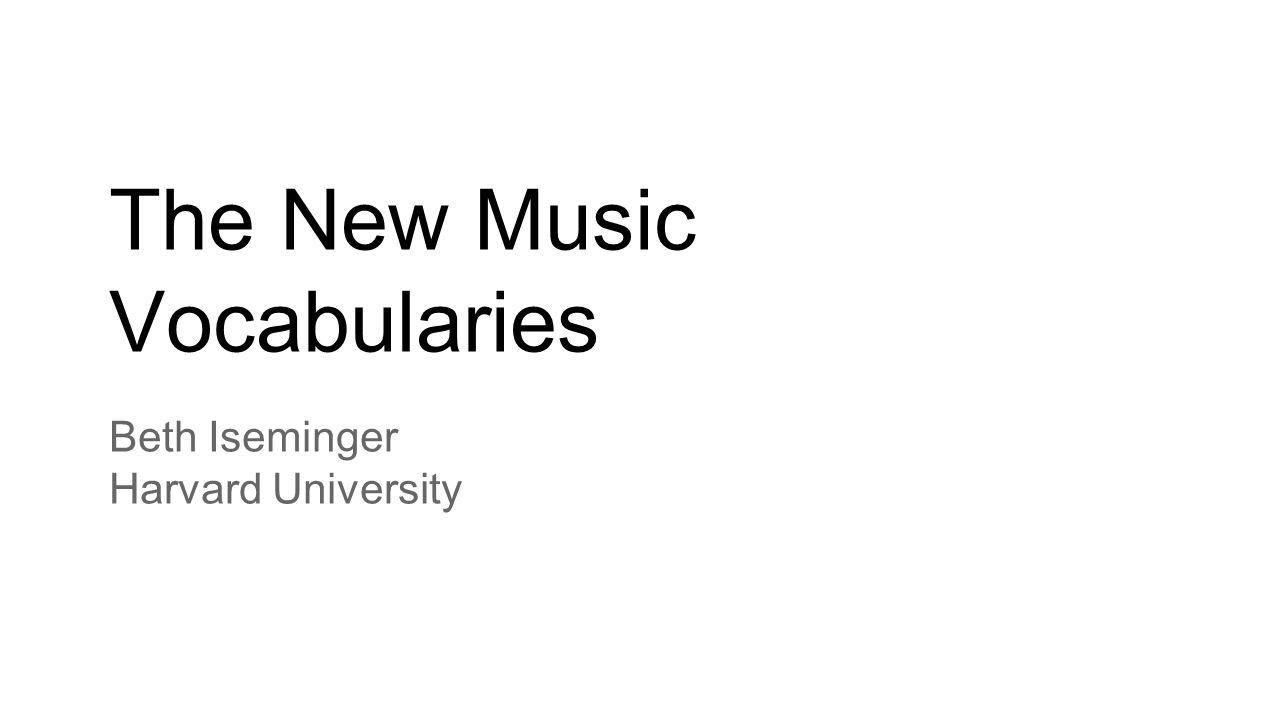 The New Music Vocabularies