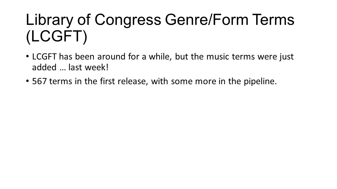 Library of Congress Genre/Form Terms (LCGFT)