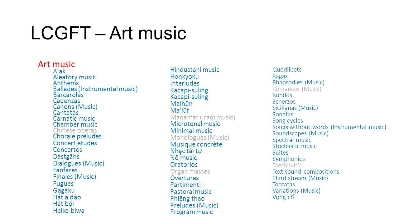 LCGFT – Art music Art music A'ak
