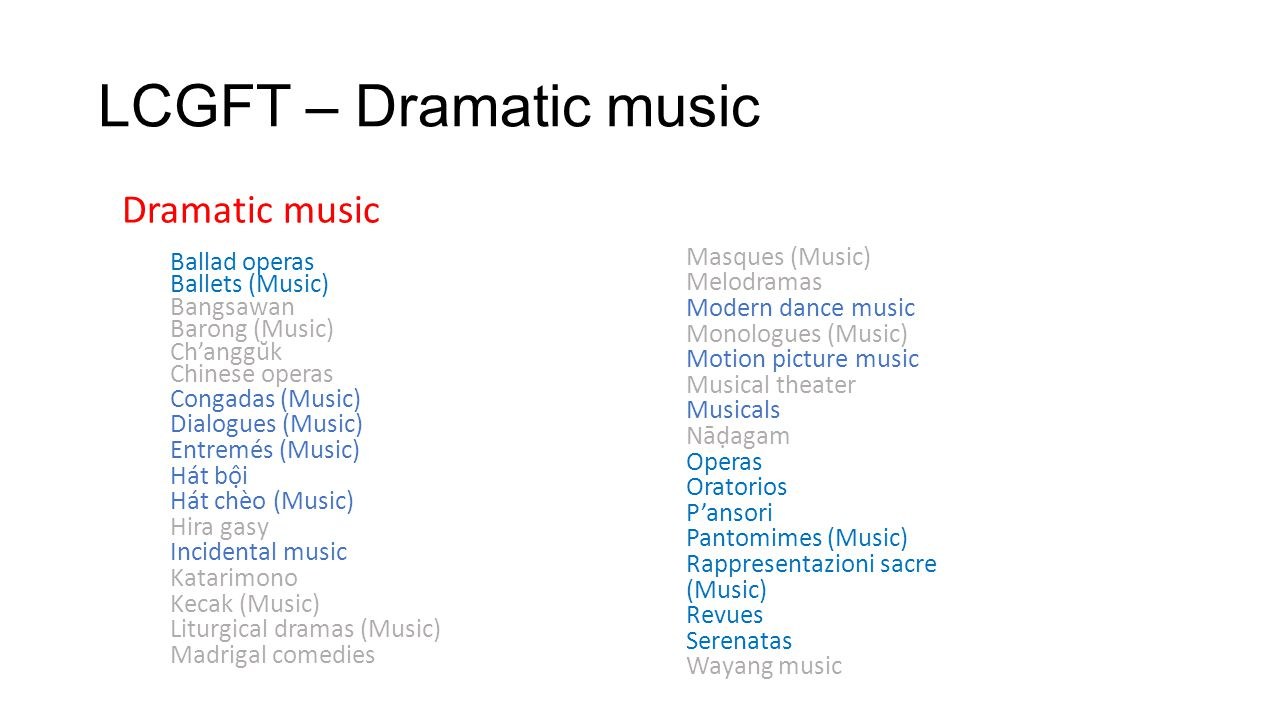 LCGFT – Dramatic music Dramatic music Ballad operas