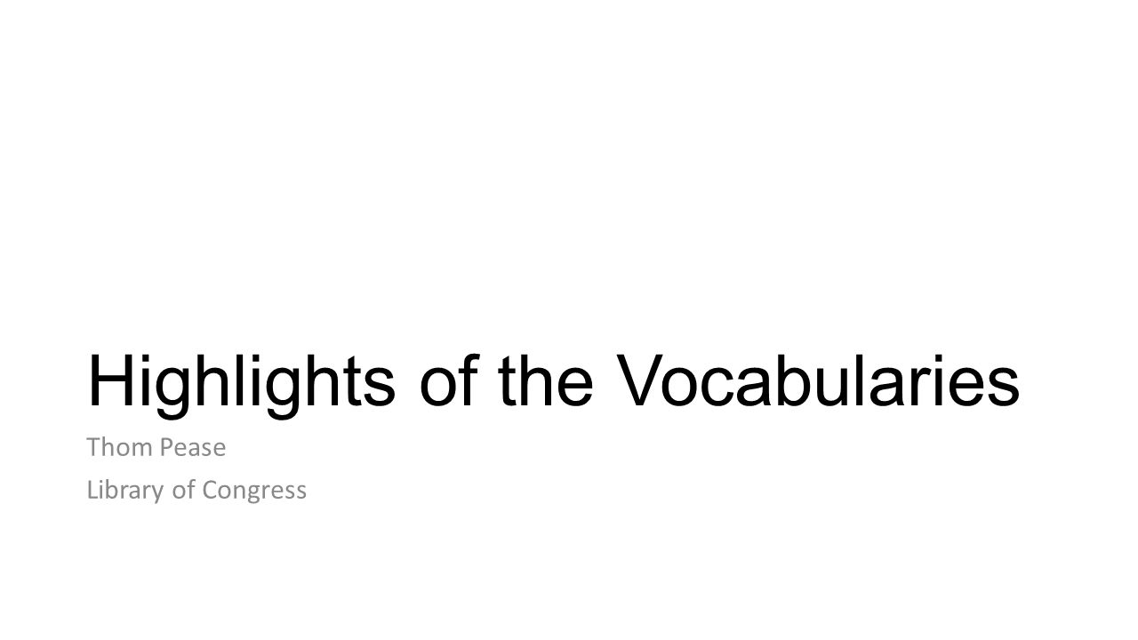 Highlights of the Vocabularies