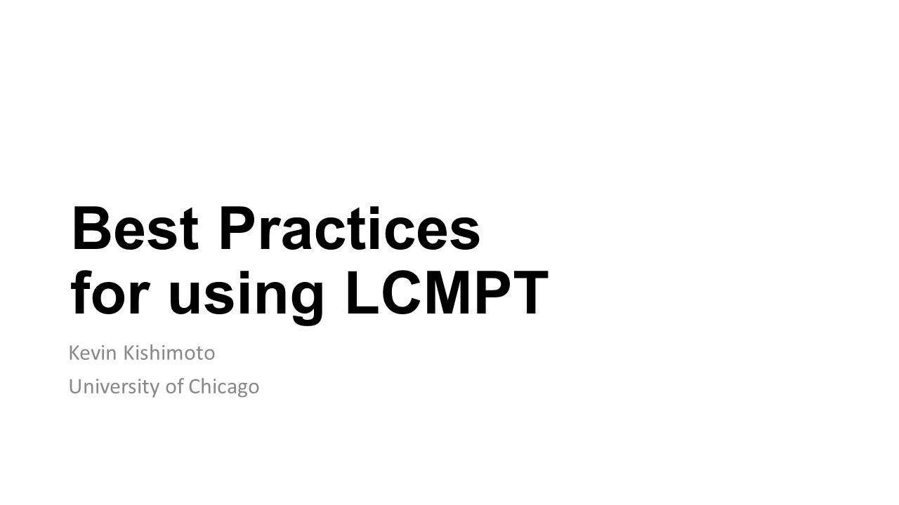 Best Practices for using LCMPT