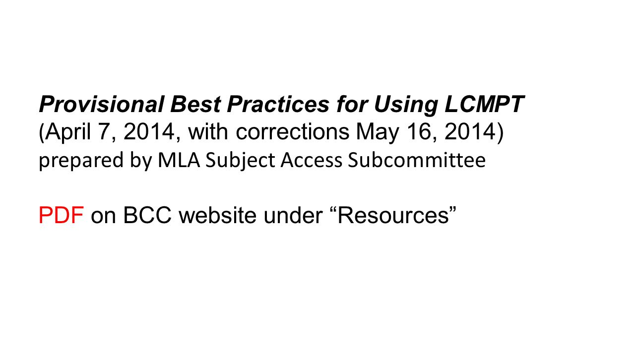 Provisional Best Practices for Using LCMPT