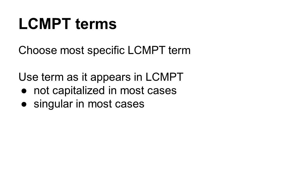 LCMPT terms Choose most specific LCMPT term