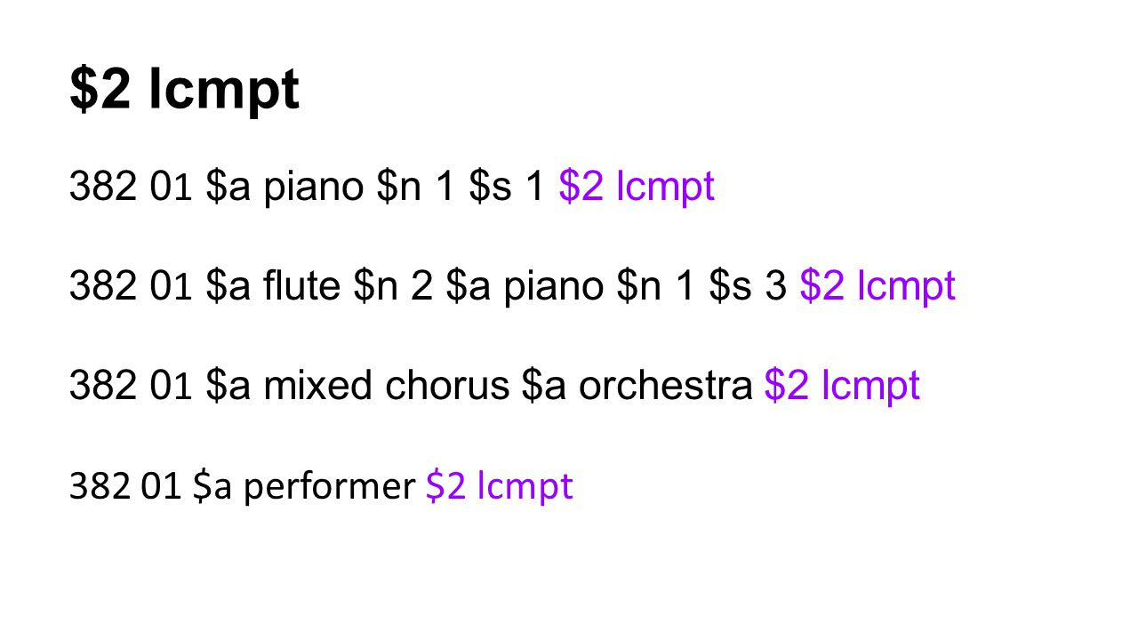 $2 lcmpt 382 01 $a piano $n 1 $s 1 $2 lcmpt