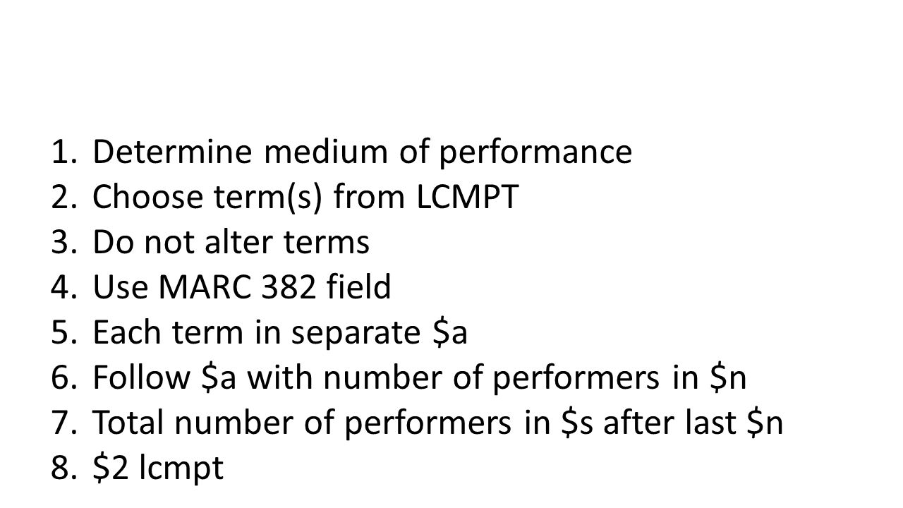 Determine medium of performance