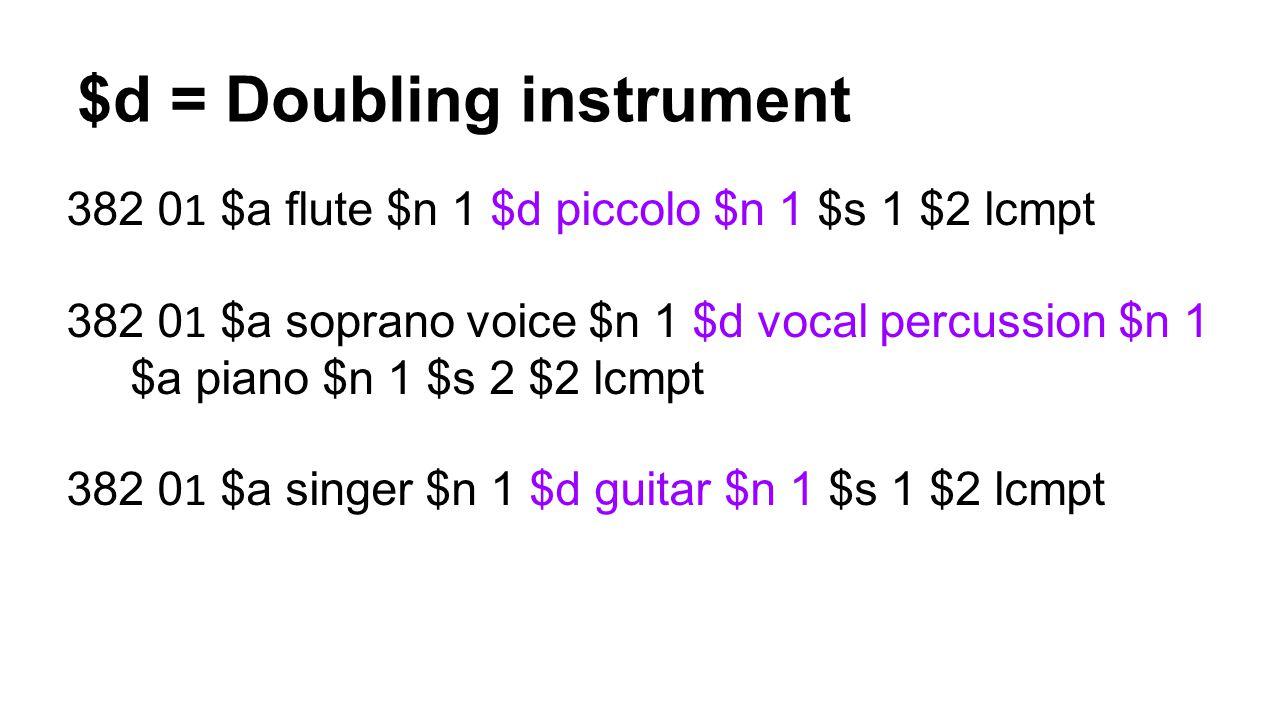 $d = Doubling instrument