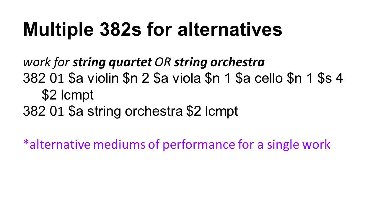 Multiple 382s for alternatives