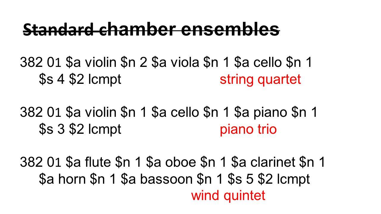 Standard chamber ensembles