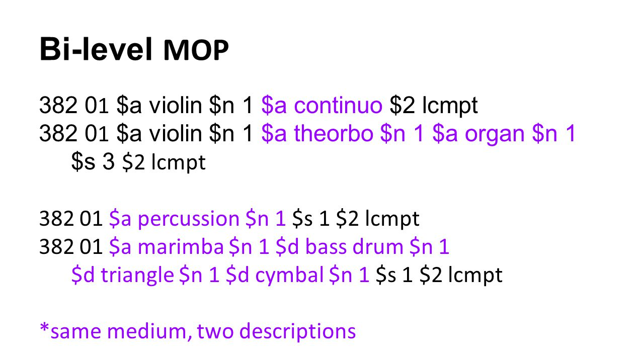 Bi-level MOP 382 01 $a violin $n 1 $a continuo $2 lcmpt