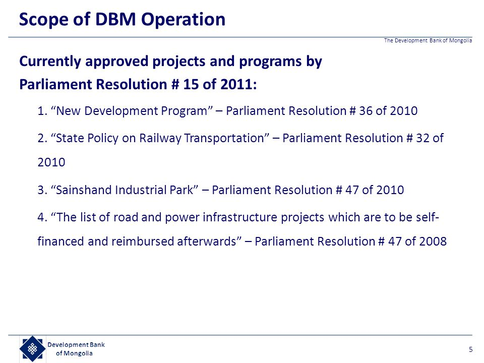 Scope of DBM Operation Currently approved projects and programs by