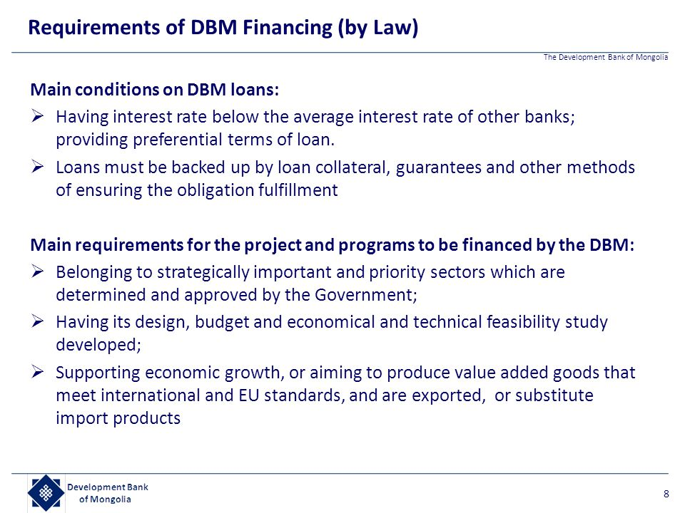 Requirements of DBM Financing (by Law)