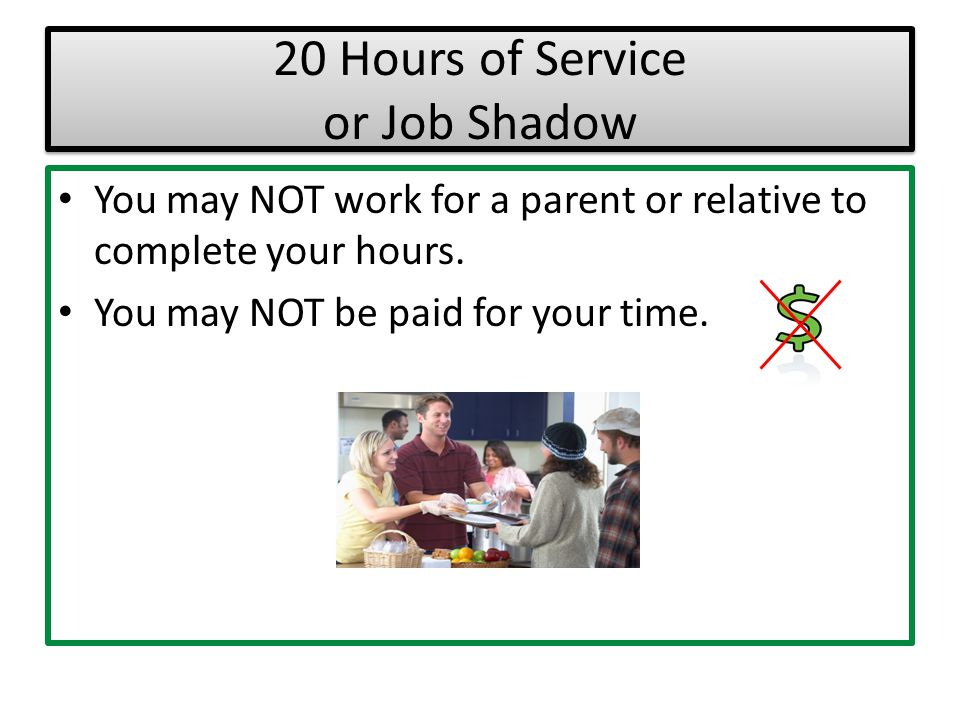 20 Hours of Service or Job Shadow