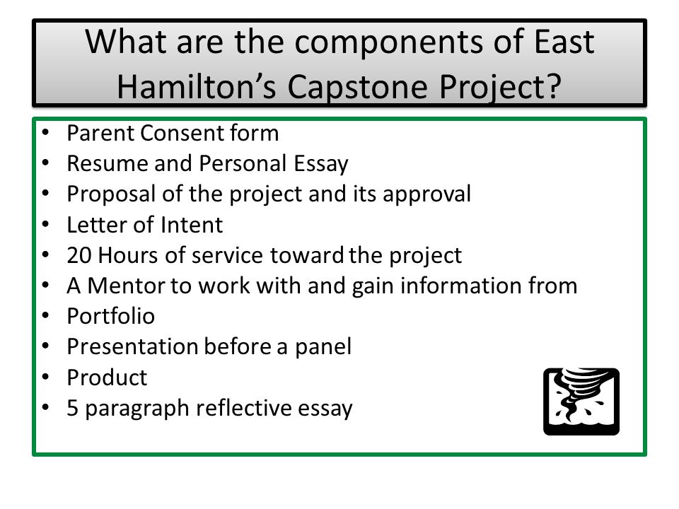 What are the components of East Hamilton's Capstone Project
