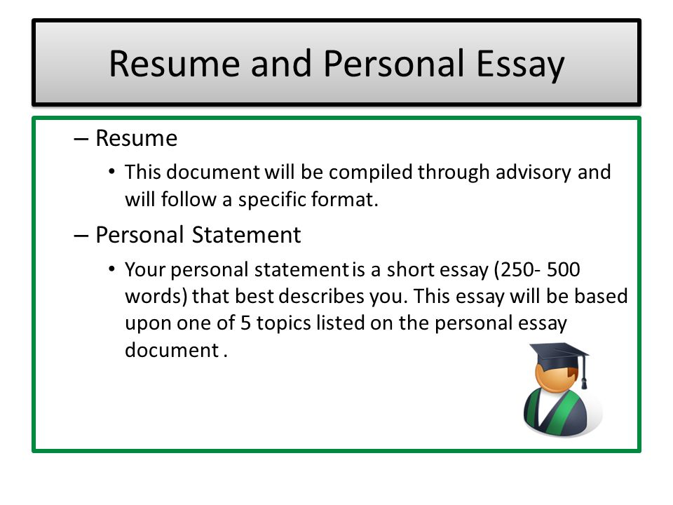 Resume and Personal Essay