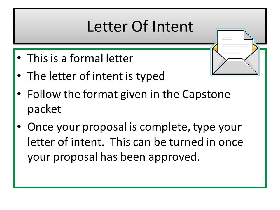 Letter Of Intent This is a formal letter The letter of intent is typed