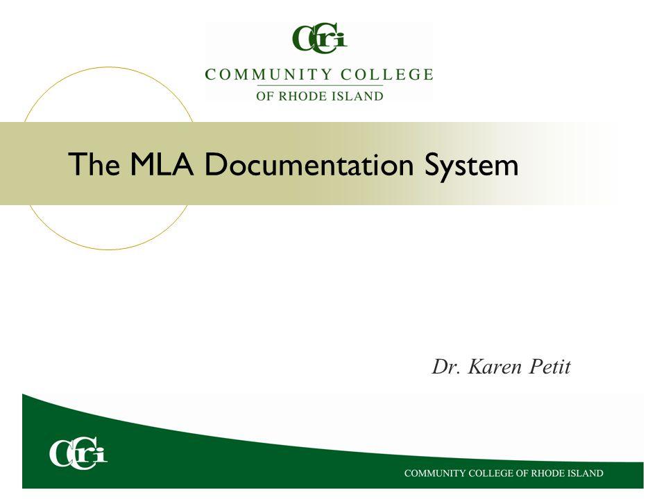 The MLA Documentation System
