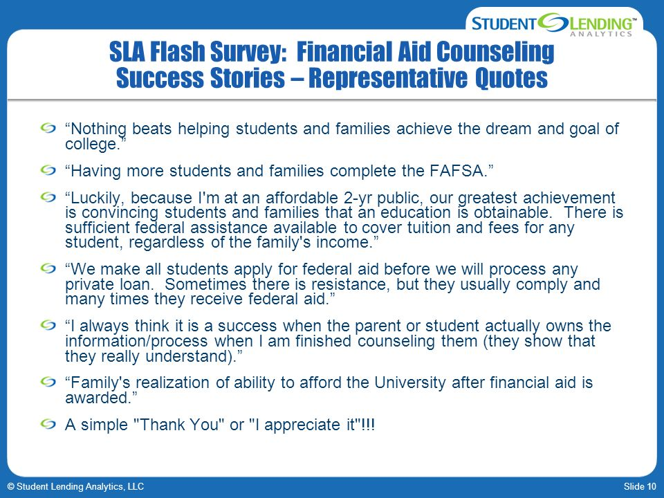 SLA Flash Survey: Financial Aid Counseling Success Stories – Representative Quotes