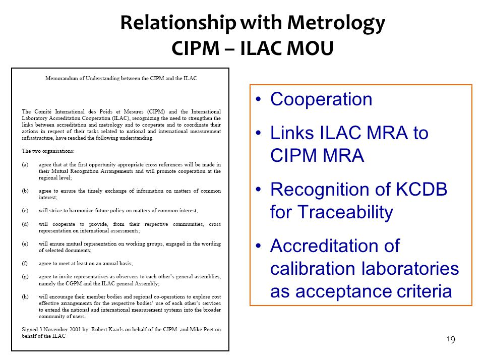 Relationship with Metrology CIPM – ILAC MOU