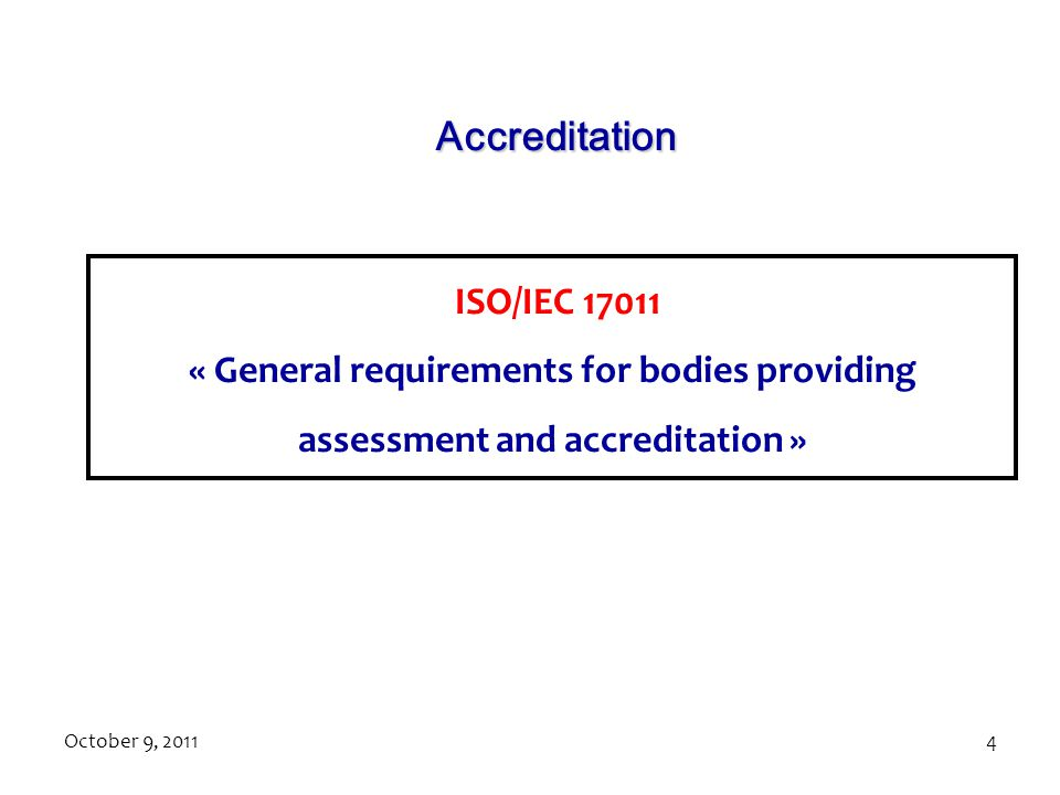 Accreditation ISO/IEC 17011