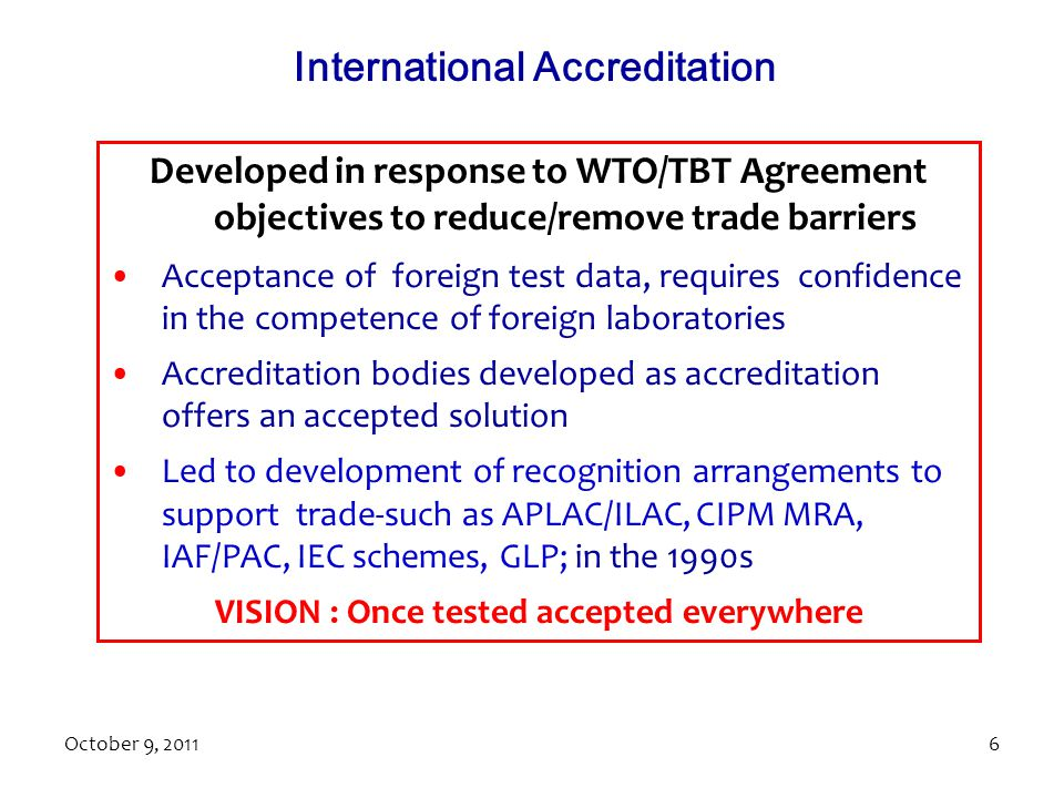 International Accreditation VISION : Once tested accepted everywhere