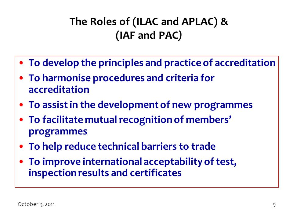 The Roles of (ILAC and APLAC) & (IAF and PAC)