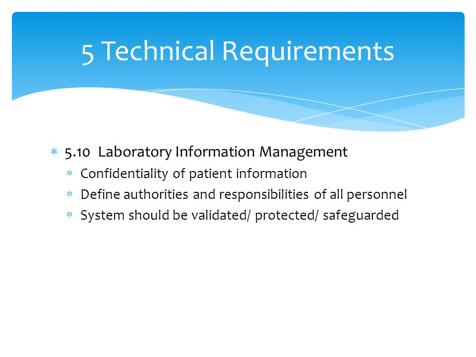 5 Technical Requirements