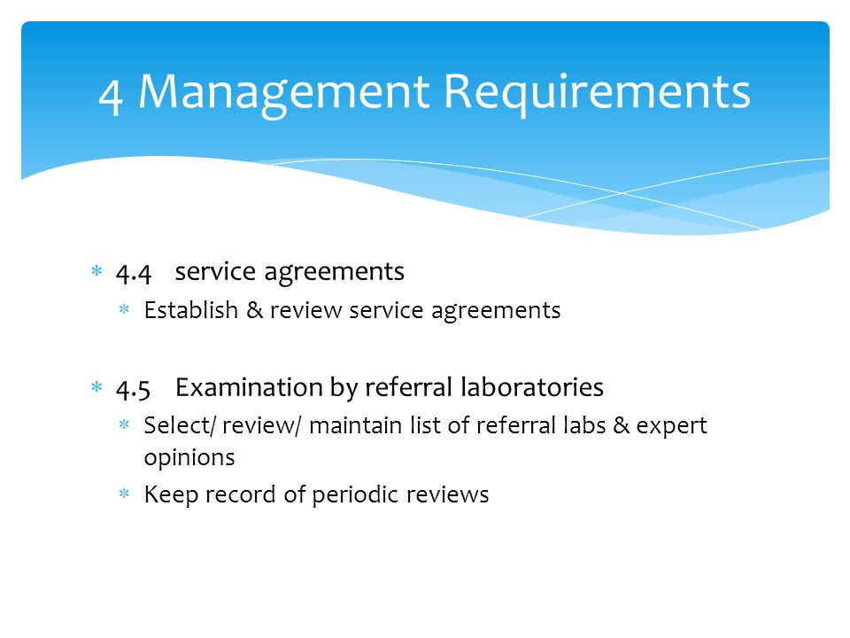 4 Management Requirements