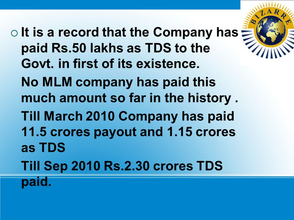 It is a record that the Company has paid Rs