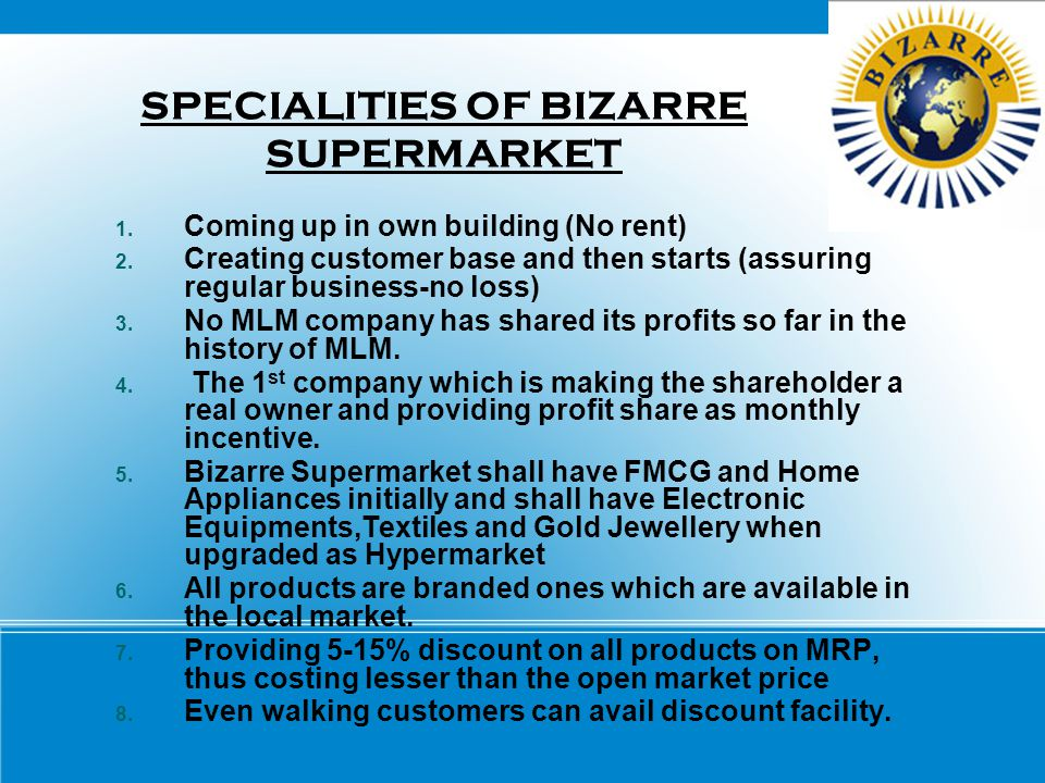 SPECIALITIES OF BIZARRE SUPERMARKET