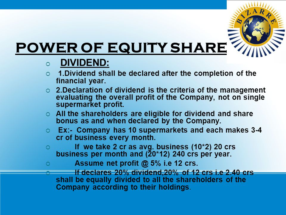 POWER OF EQUITY SHARE DIVIDEND: