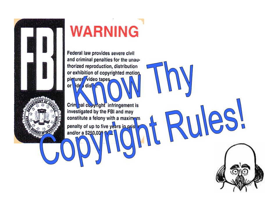 Know Thy Copyright Rules!