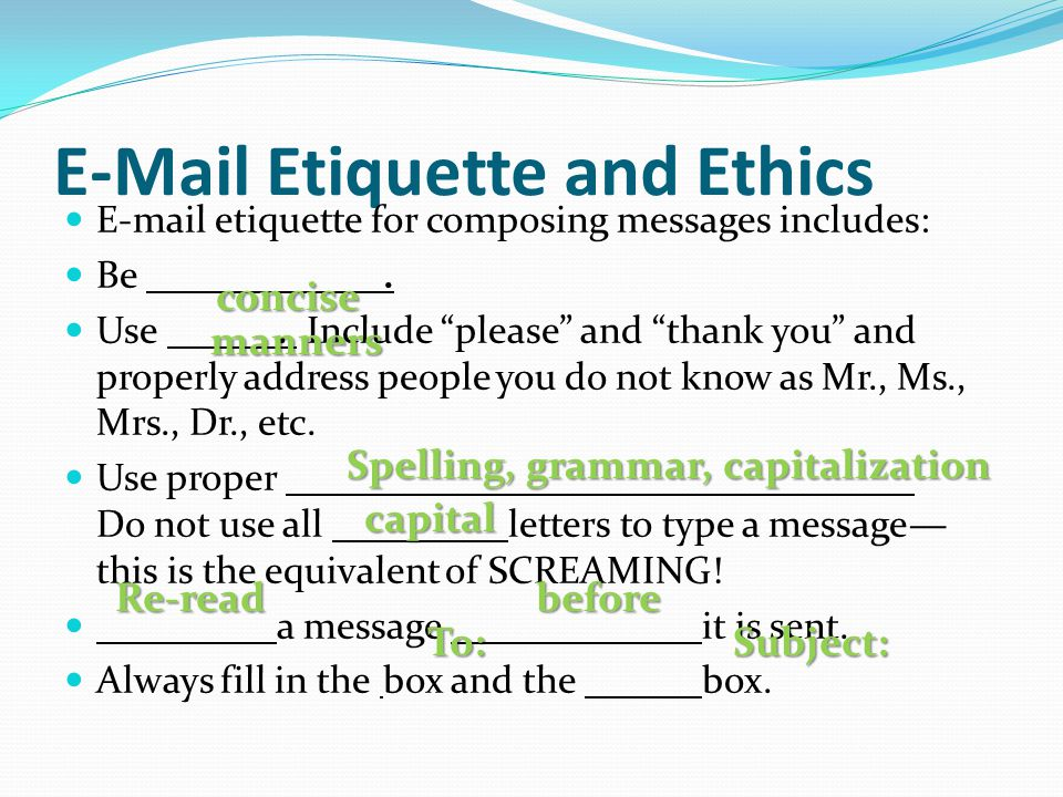 E-Mail Etiquette and Ethics