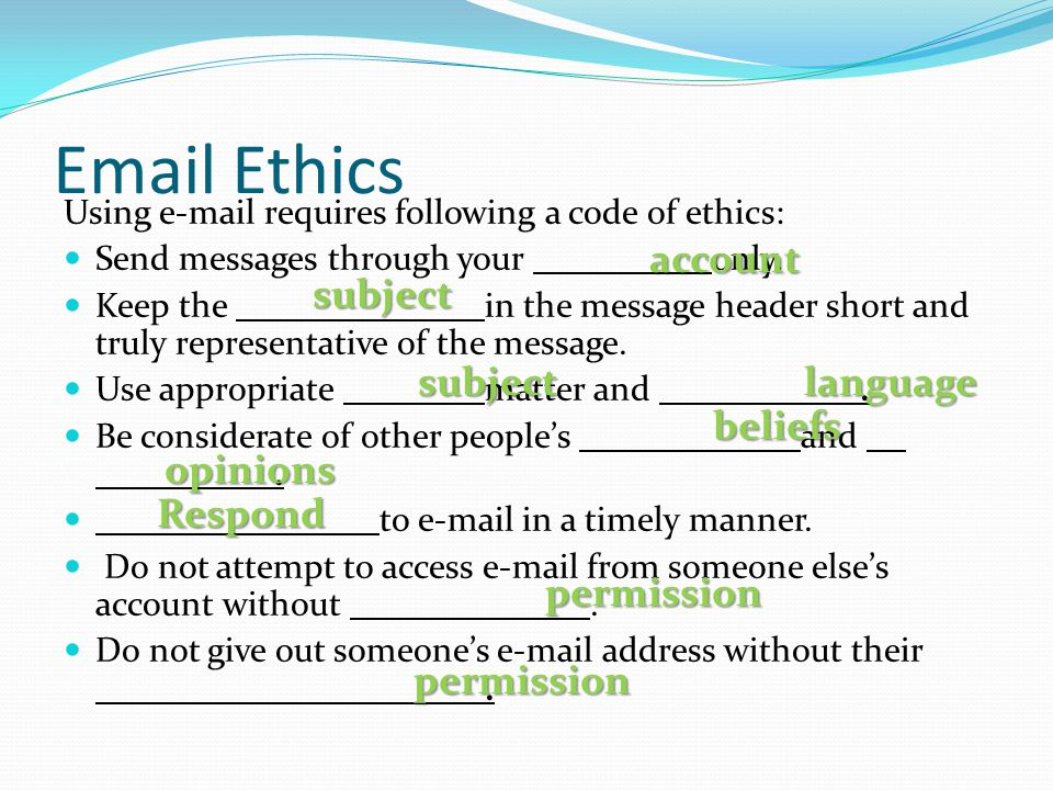 Email Ethics account subject subject language beliefs opinions Respond