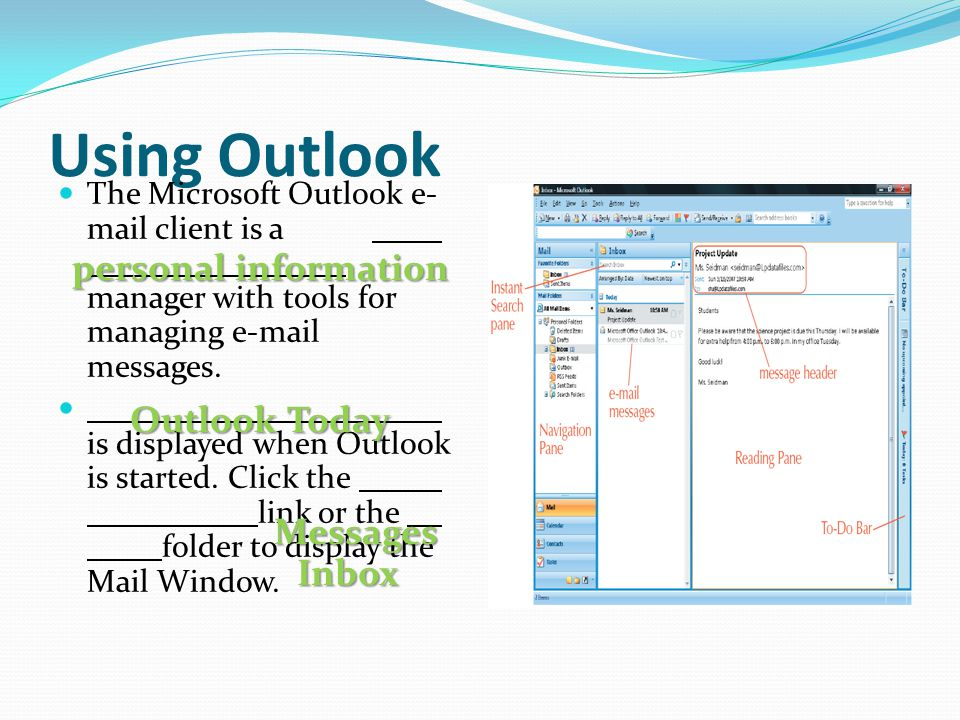 Using Outlook personal information Outlook Today Messages Inbox