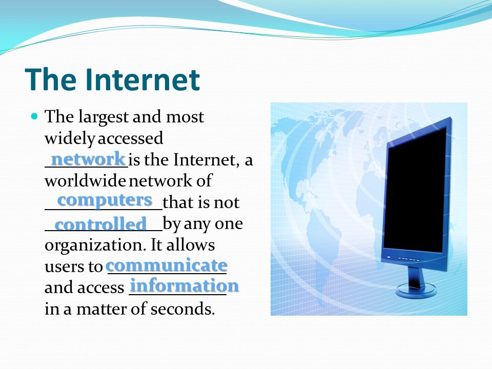 The Internet network computers controlled communicate information
