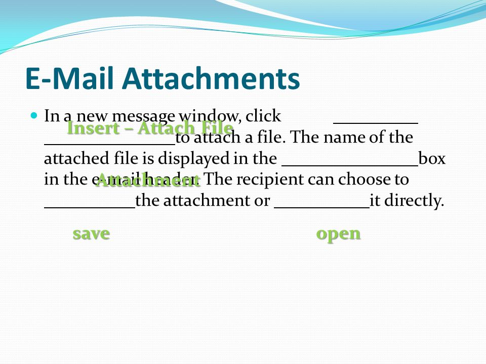 E-Mail Attachments Insert – Attach File Attachment save open