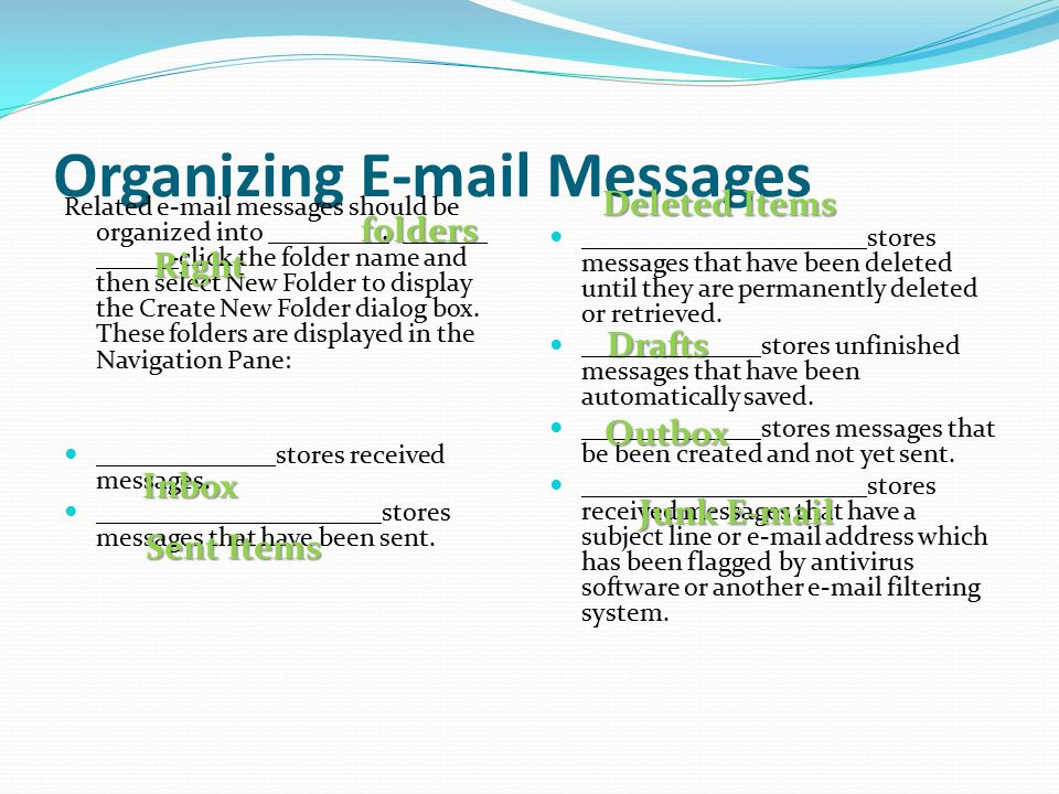 Organizing E-mail Messages