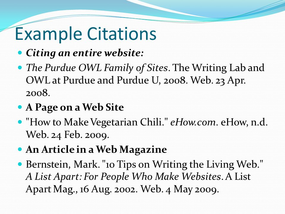 Example Citations Citing an entire website: