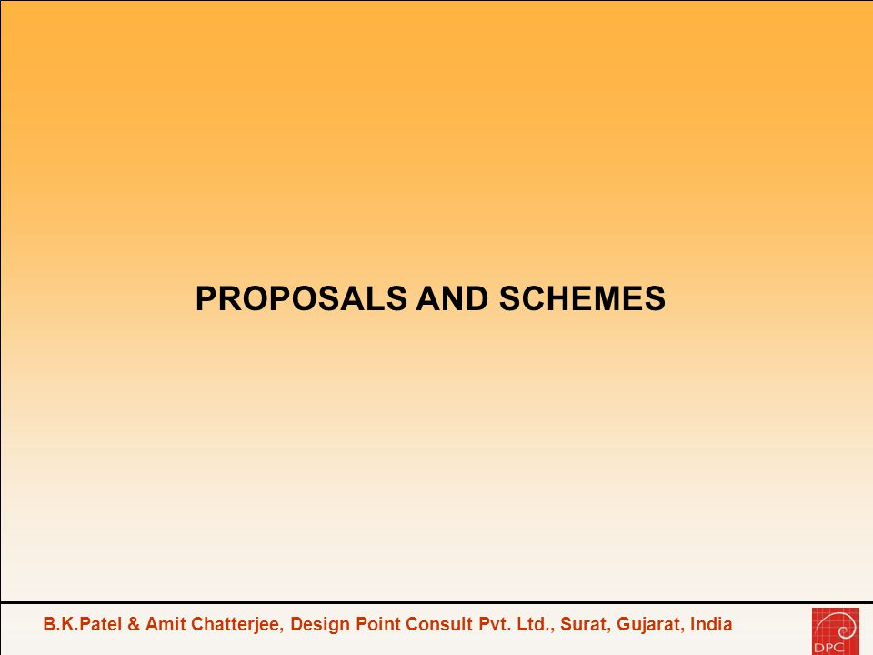 PROPOSALS AND SCHEMES