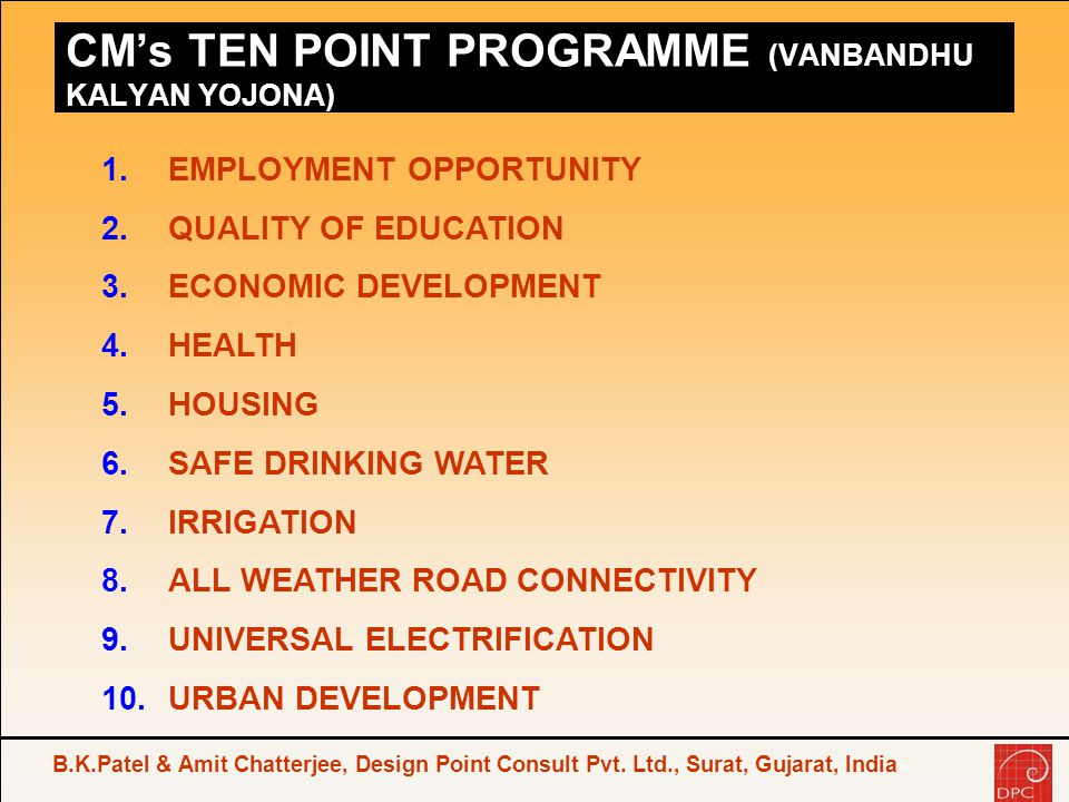 CM's TEN POINT PROGRAMME (VANBANDHU KALYAN YOJONA)