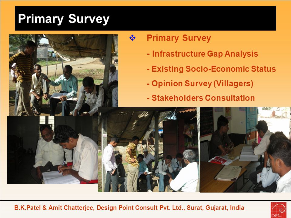 Primary Survey Primary Survey - Infrastructure Gap Analysis
