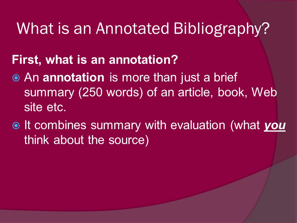 how to write an evaluation for an annotated bibliography