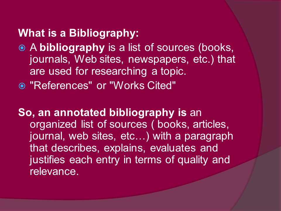 What is a Bibliography: