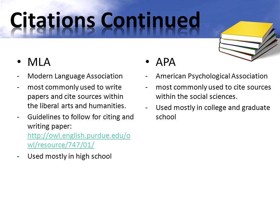 Citations Continued MLA APA Modern Language Association