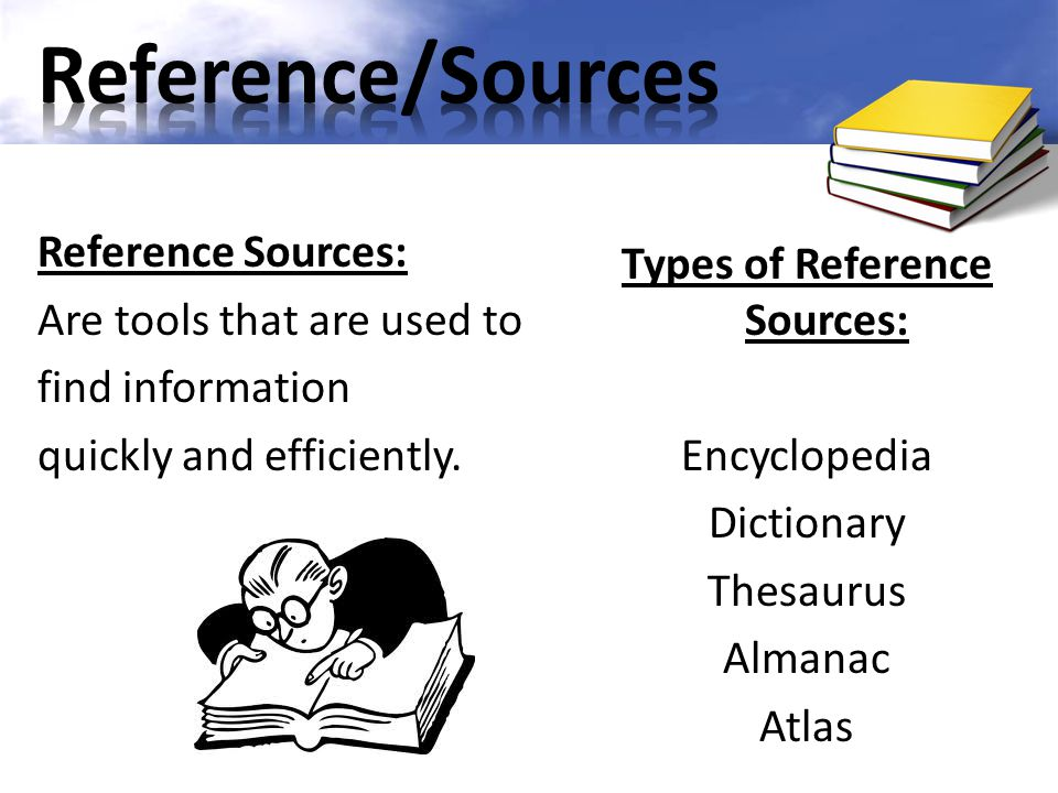 Types of Reference Sources: