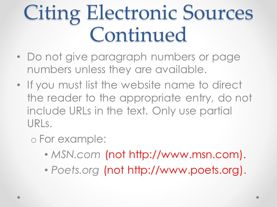 Citing Electronic Sources Continued