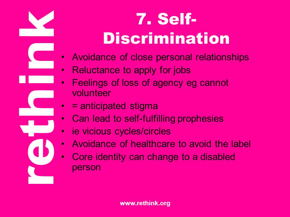 7. Self-Discrimination Avoidance of close personal relationships