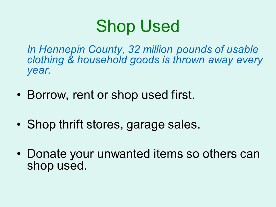 Shop Used Borrow, rent or shop used first.