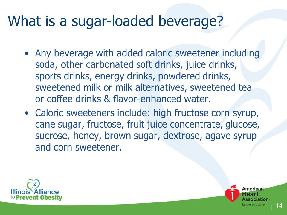 What is a sugar-loaded beverage